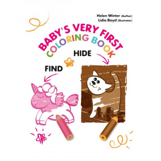 Hide and Find. Babys Very First Coloring Book