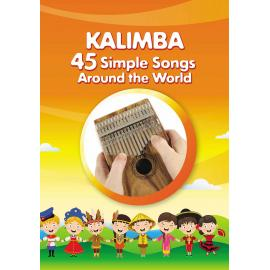 Kalimba. 45 Simple Songs Around the World: Play by Number. Paperback